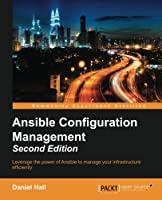 Ansible Configuration Management, 2nd Edition Front Cover