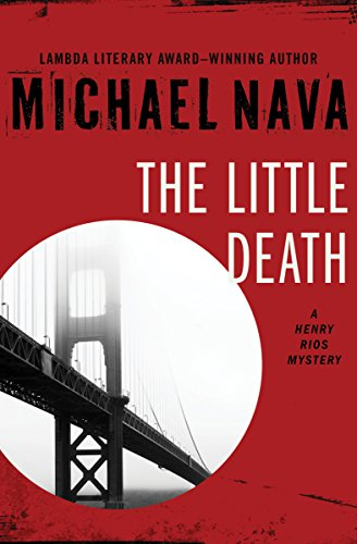 the-little-death-the-henry-rios-mysteries-book-1