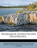 img - for Denkm ler Altdeutscher Dichtkunst... (German Edition) book / textbook / text book