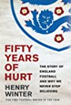 Fifty Years of Hurt: The Story of Eng...