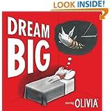 Dream Big (Olivia)