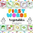 First Words: Vegetables Hörbuch von Jill White Gesprochen von: Tiffany Marz