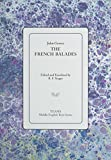 img - for The French Balades (Middle English Texts) book / textbook / text book