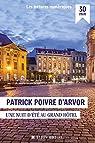 Nuit d'été au Grand Hotel par Poivre d`Arvor