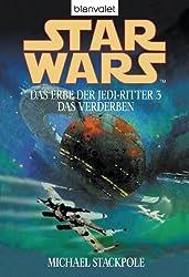 Star Wars. Das Erbe der Jedi-Ritter 3: Das Verderben