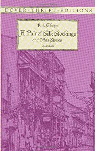 an analysis of a pair of silk stockings by chopin Complete summary of kate chopin's a pair of silk stockings enotes plot summaries cover all the significant action of a pair of silk stockings.