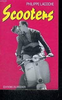Scooters : nouvelles, Lacoche, Philippe