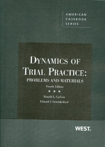 Dynamics of Trial Practice: Problems and Materials, 4th...