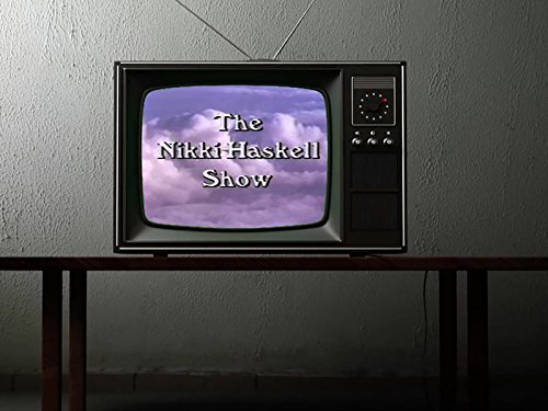 The Nikki Haskell Show - Season 1