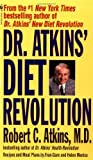 Robert C. Atkins Dr.Atkins' Diet Revolution: The High Calorie Way to Stay Thin Forever: Written by Robert C. Atkins, 1981 Edition, (New edition) Publisher: Bantam USA [Mass Market Paperback]