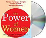 img - for The Power of Women: Harness Your Unique Strengths at Home, at Work, and in Your Community book / textbook / text book