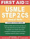 First Aid for the Usmle Step 2 Cs (First Aid)