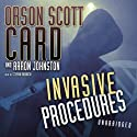 Invasive Procedures Audiobook by Orson Scott Card, Aaron Johnston Narrated by Stefan Rudnicki