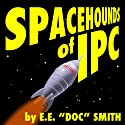Spacehounds of IPC (       UNABRIDGED) by E.E.