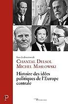 HISTOIRE DES IDÉES POLITIQUES DE L'EUROPE CENTRALE (CERF PATRIMOINES) (FRENCH EDITION)