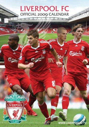 Official Liverpool Football Club Calendar 2009 2009