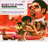 echange, troc Compilation - Ghetto Funk Sessions
