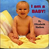 I Am a Baby!
