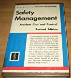 img - for Safety Management-Accident Cost and Control-Revised Edition 1963 book / textbook / text book