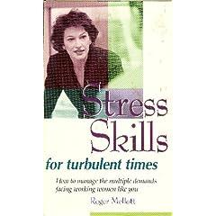 Stress Skills for Turbulent Times
