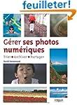 G�rer ses photos num�riques : Trier,...