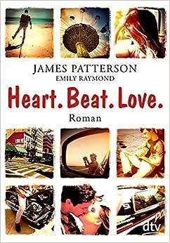 Heart Beat Love, Roman, Liebe