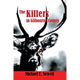 The Killers in Gilbourne County [Kindle Edition Adventure Novel