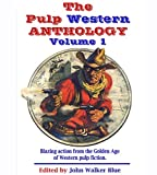 img - for The Pulp Western Anthology: Volume One book / textbook / text book