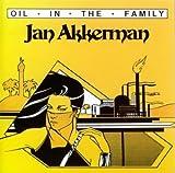 Oil in the Family by Akkerman, Jan (2000-02-14)