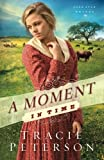 Moment in Time, A (Lone Star Brides) (Volume 2)