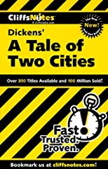 Cliffs Notes on Dickens&#39; A Tale of Two Cities