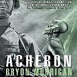 Acheron | Bryon Morrigan