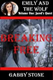Breaking Free: A Young Adult Paranormal Romance Story (Jareds Quest (3))