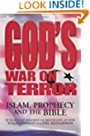 God's War on Terror: Islam, Prophecy...