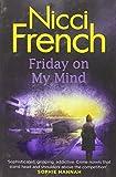 Friday on My Mind: A Frieda Klein Novel 05