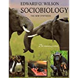 "Sociobiology: The New Synthesis, Twenty-Fifth Anniversary Editionvon ""Edward Osborne Wilson"""