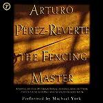 The Fencing Master | Arturo Pérez Reverte
