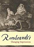 img - for Rembrandt's Changing Impressions book / textbook / text book