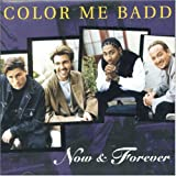 echange, troc Color Me Badd - Now & Forever