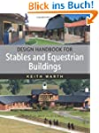 Design Handbook for Stables and Eques...