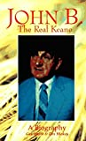 img - for John B: The Real Keane by Gus Smith (1993-07-07) book / textbook / text book