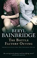 The Bottle Factory Outing