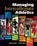 img - for Managing Intercollegiate Athletics book / textbook / text book
