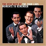 Very Best Of/Moments To Remembby Four Lads