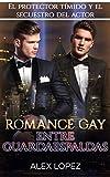Romance Gay entre Guardaespaldas: El Protector