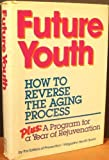 Future Youth (0878577211) by Rodale Press Staff