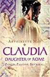 Antoinette May Claudia: Daughter of Rome
