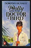 Dolly and the Doctor Bird (0140073299) by Dunnett, Dorothy
