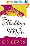 The Abolition of Man: Readings for Me...