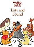 Winnie the Pooh: Lost and Found (Disney Winnie the Pooh)